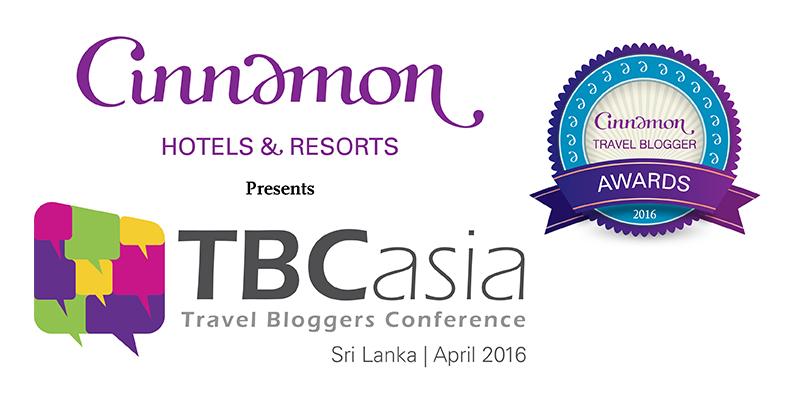 Cinnamon Hotels & Resorts presents TBCasia 2016 and Cinnamon Travel Blogger Awards!